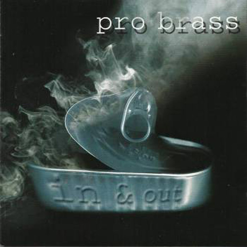 "Pro Brass ""In & Out"""